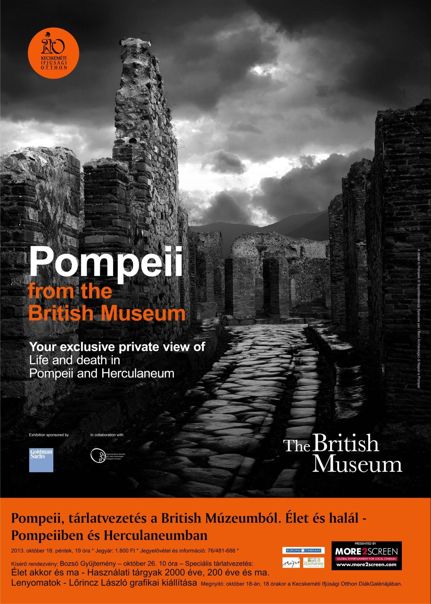 Pompeji , tárlatvezetés a British Múzeumból